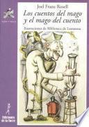 libro Los Cuentos Del Mago Y El Mago Del Cuento