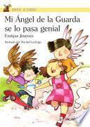 libro Mi Ángel De La Guarda Se Lo Pasa Genial