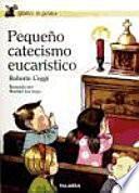 libro Pequeño Catecismo Eucarístico