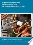 libro Reparación De Pequeños Electrodomésticos Y Herramientas Eléctricas (uf2246)