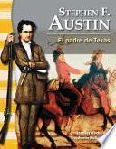 libro Stephen F. Austin: El Padre De Texas (stephen F. Austin: The Father Of Texas)