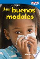 libro Usar Buenos Modales (using Good Manners) (spanish Version)