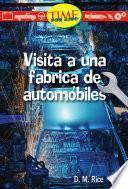 libro Visita A Una Fabrica De Automoviles (a Visit To An Automobile Factory): Early Fluent (nonfiction Readers)