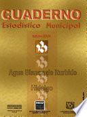Agua Blanca De Iturbide Hidalgo. Cuaderno Estadístico Municipal 2001