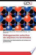 Hidrogenación Selectiva De Alquinos No Terminales