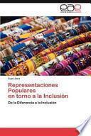 Representaciones Populares En Torno A La Inclusión