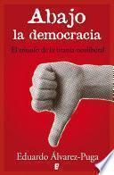 libro Abajo La Democracia