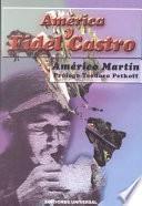 libro América Y Fidel Castro