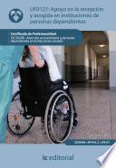 libro Apoyo En La Recepción Y Acogida En Instituciones De Personas Dependientes. Sscs0208