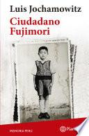 libro Ciudadano Fujimori (colección Memoria Perú)