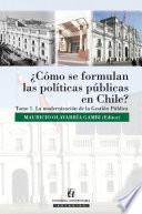 libro ¿cómo Se Formulan Las Políticas Públicas En Chile?
