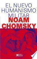 libro El Nuevo Humanismo Militar