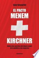 libro El Pacto Menen  Kirchner