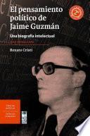 libro El Pensamiento Político De Jaime Guzmán