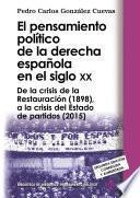 libro El Pensamiento Político De La Derecha Española En El Siglo Xx