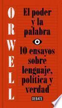 libro El Poder Y La Palabra