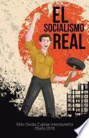 libro El Socialismo Real