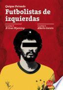 libro Futbolistas De Izquierdas