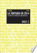 libro Gatillo Fácil. La Tortura En 2014. 30 Años De Promesas Incumplidas