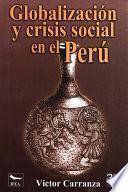 libro Globalización Y Crisis Social En El Perú