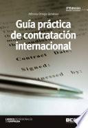 libro Guía Práctica De Cotratación Internacional 3ª Ed.