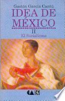 libro Idea De México: El Socialismo