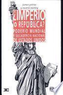 libro ¿imperio O República? Poderío Mundial Y Decadencia Nacional