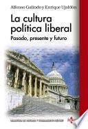 libro La Cultura Política Liberal