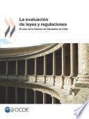 libro La Evaluación De Leyes Y Regulaciones El Caso De La Cámara De Diputados De Chile