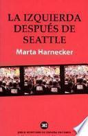 libro La Izquierda Después De Seattle