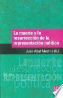 libro La Muerte Y La Resurrección De La Representación Política
