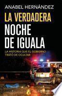 libro La Verdadera Noche De Iguala