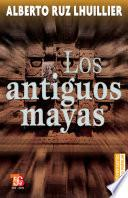 libro Los Antiguos Mayas