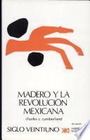 libro Madero Y La Revolución Mexicana