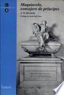 libro Maquiavelo, Consejero De Príncipes