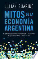 libro Mitos De La Economía Argentina