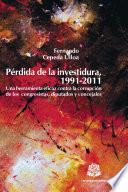 libro Pérdida De La Investidura, 1991 2011.