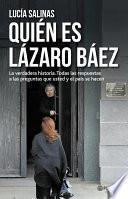 libro Quién Es Lázaro Báez