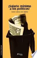 libro Salario Minimo A Los Politicos!