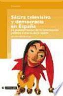 libro Sátira Televisiva Y Democracia En España