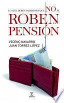 libro Todo Lo Que Tengo Que Saber Para Que No Me Roben La Pensión