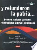 libro Y Refundaron La Patria