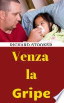 Venza La Gripe