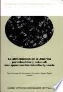 La Alimentación En La América Precolombina Y Colonial